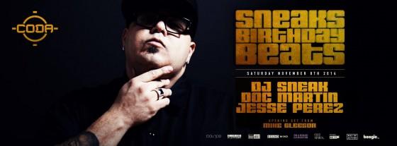 DJ SNEAK bday beats - Nov 8 @ CODA