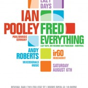 Ian Pooley & Fred Everything w/ Andy Roberts & irGO