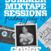 SUMMER MIXTAPE SESSIONS Vol. 2 w. GORGE