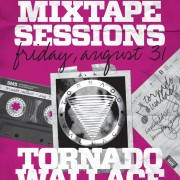 SUMMER MIXTAPE SESSIONS Vol. 4 w. TORNADO WALLACE