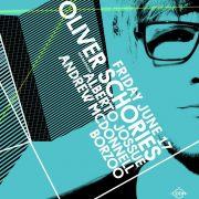 Oliver Schories -June 17 @ CODA